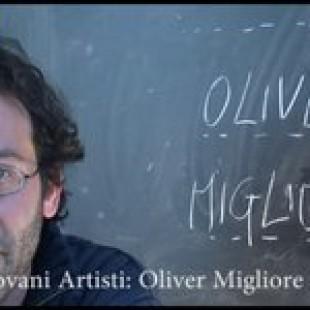 intervista a: OLIVER MIGLIORE